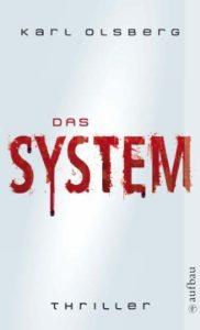 Das System Karl Olsberg